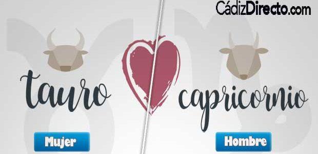 Compatibilidad del Hombre Capricornio y Mujer Tauro en el Amor y en la Cama